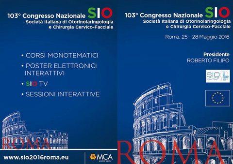 Congresso Nazionale SIO 2016 patologie e successi in Otorinolaringoiatria