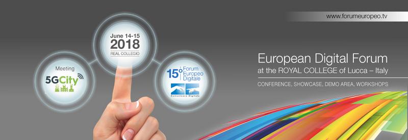 15° EUROPEAN DIGITAL FORUM: 5G – UHDHDR – SAT – SWITCH OFF – SAT – ARVR